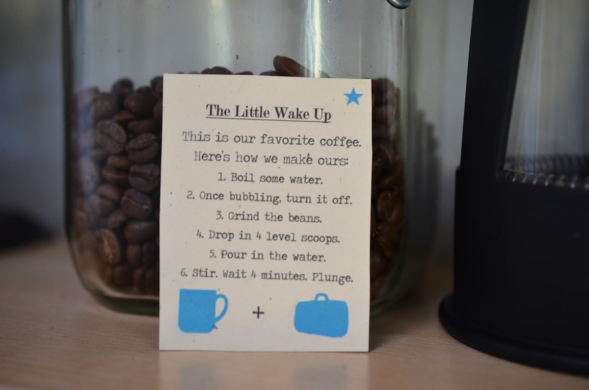 And locally-roasted coffee, with a French press