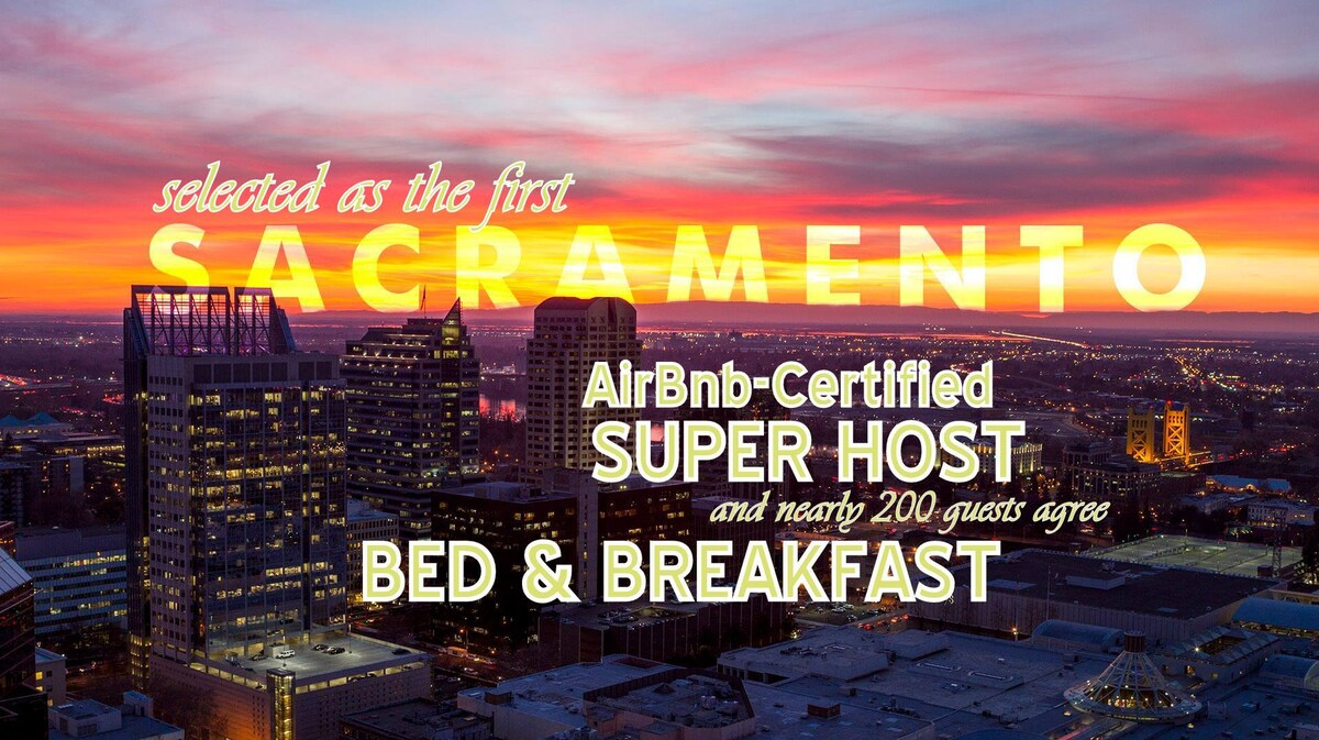 Certified by Airbnb as  the top choice in Sacramento. Highest total reviews in the Sacramento