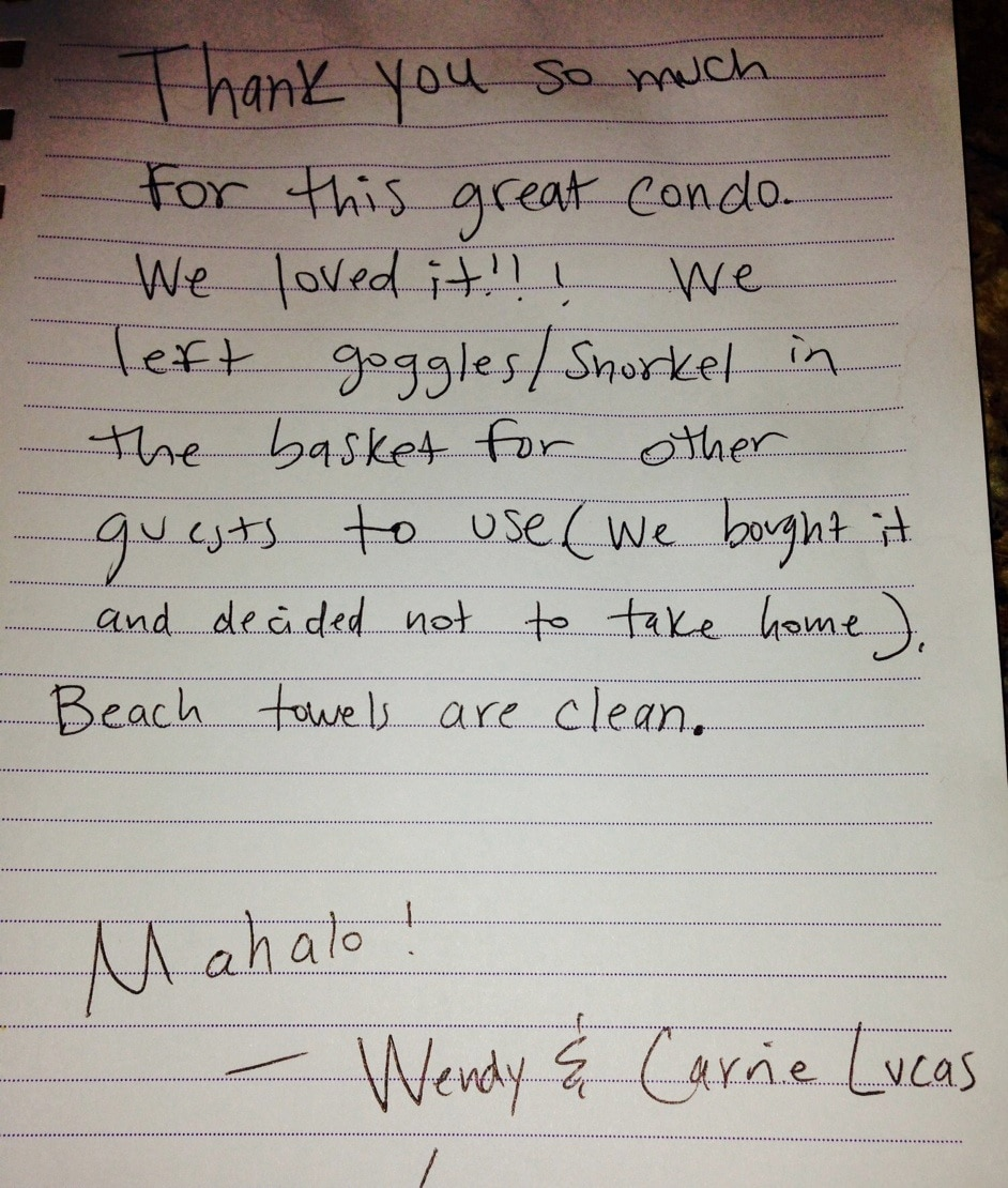 We appreciate our guests and love to keep them happy!
