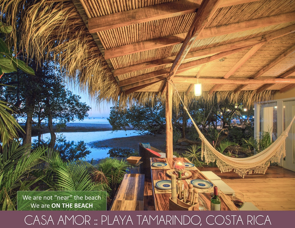 Casa Amor  on Tamarindo beach!