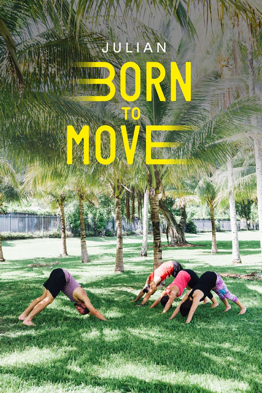 Born to Move