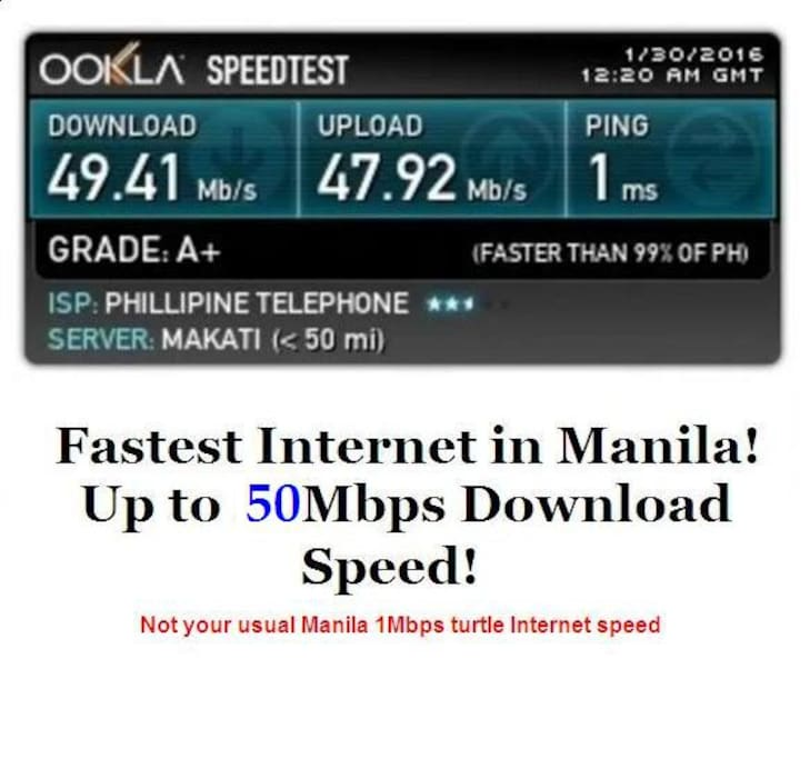 Fastest Internet in Manila, up to 50 Mbps :)