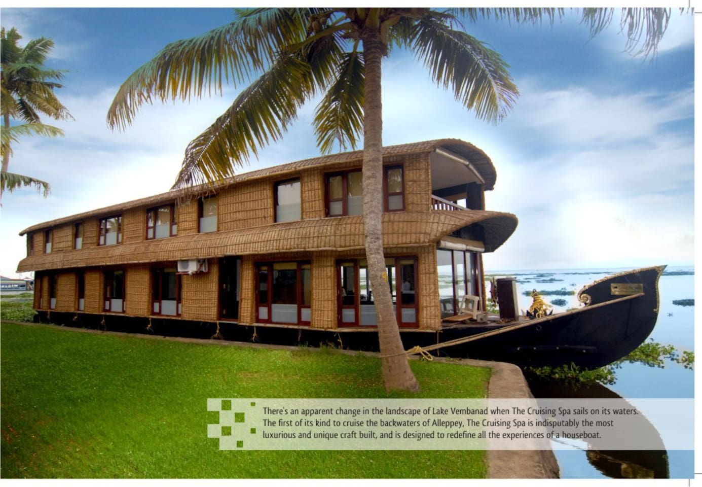 The Grand Nirvana Cruising Spa, your perfect getaway in God's own country!