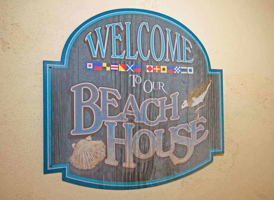 Welcome! Enjoy your stay at the beach!